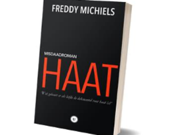 """Haat"", misdaadroman van Freddy Michiels"